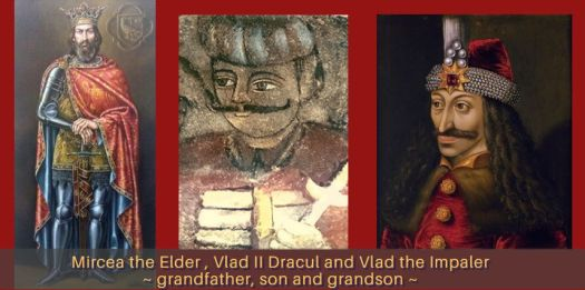 Mircea the Elder, Vlad II Dracul, Vlad the Impaler, grandfather, son, grandson