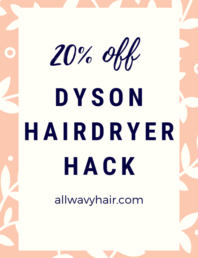 20% Off Dyson Hairdryer Hack