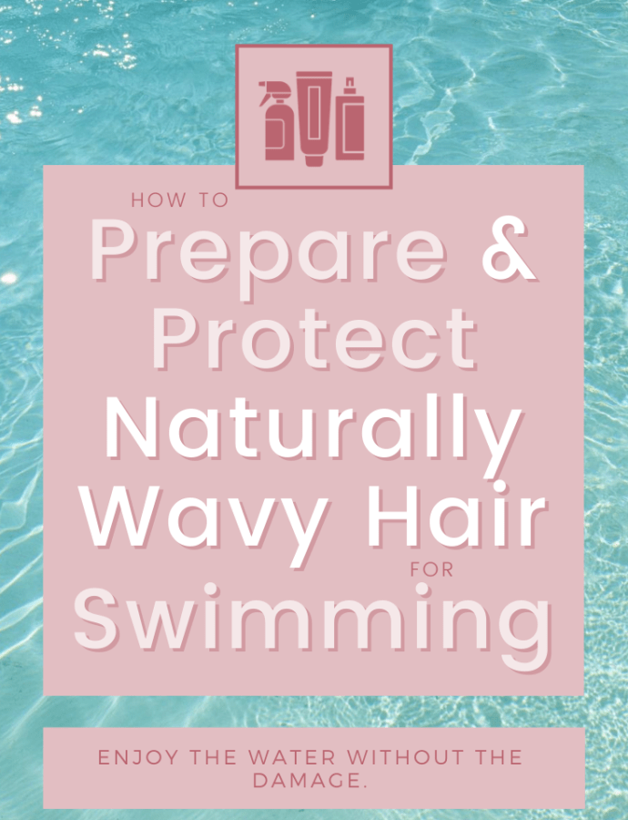 How to Prepare Wavy Hair For Swimming and Protect Wavy Hair While Swimming