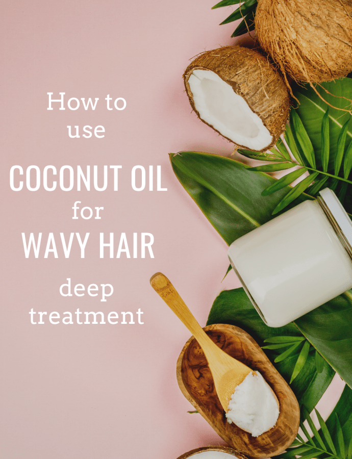 Coconut Oil Mask for Wavy Hair – How to Do a Coconut Oil Hair Mask on Wavy Hair (Coconut Oil Hair Masque)