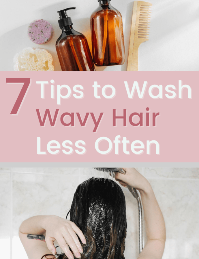 Wavy Hair 101: How to Stop Washing Your Hair Daily (How to Go Longer Between Hair Washes for Wavy and Curly Hair)