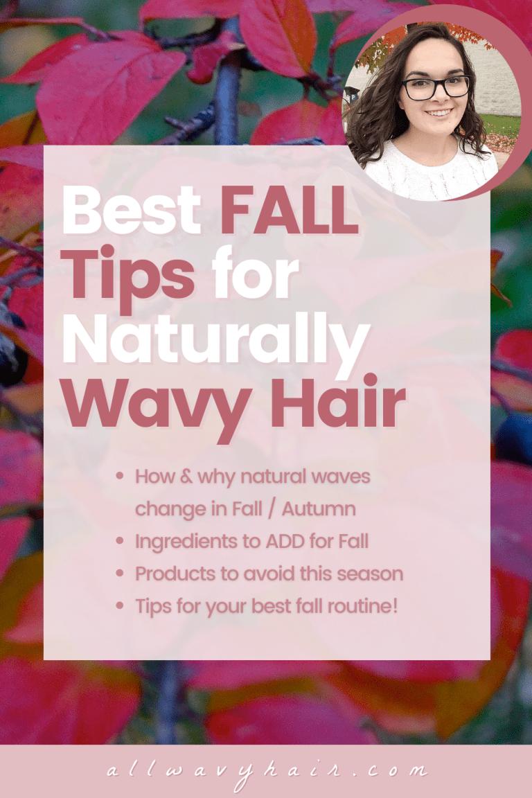 fall tips wavy hair autumn curly hair cgm method