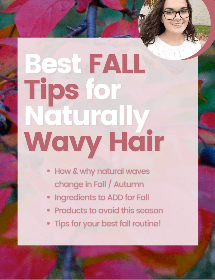 Fall Wavy Hair Tips (Curly Hair 2a 2b and 2c) | How Wavy Hair Changes in Fall / Autumn | Why the Curly Girl Method Stopped Working in Fall / Autumn