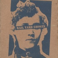 Rail Yard Ghosts Terrorist Union 63