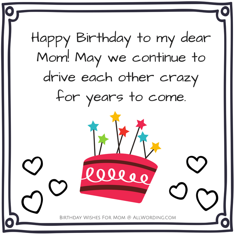 Happy Birthday Mom 50 Heartfelt And Hilarious Birthday Wishes Allwording Com