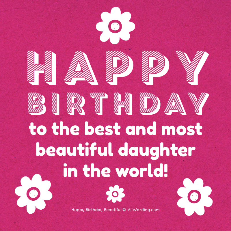Happy Birthday Beautiful 30 Sweet Birthday Wishes For Her Allwording Com