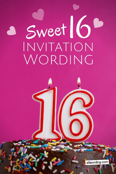 sweet 16 invitation wording useful