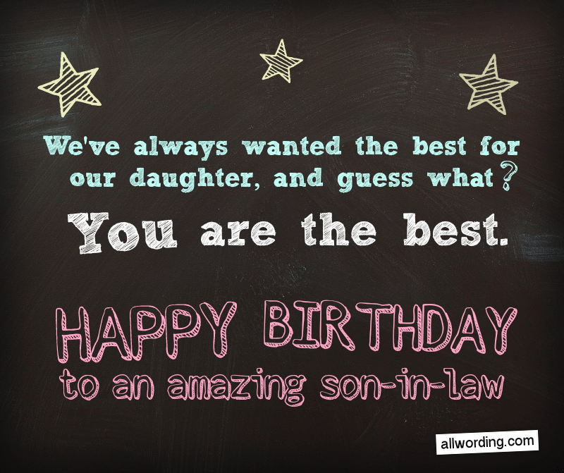 30 Clever Birthday Wishes For A Son In Law Allwording Com
