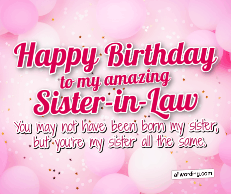 How To Say Happy Birthday To Your Sister In Law Allwording Com
