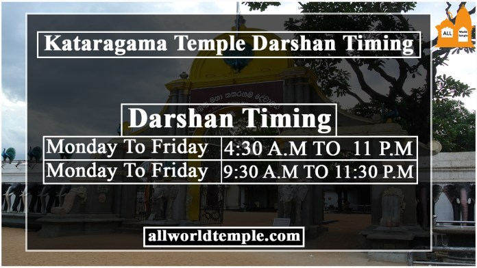 Kataragama temple Darshan Timing