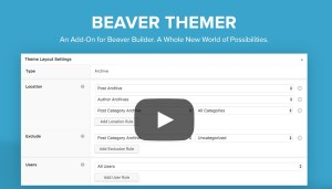 Read more about the article Beaver Themer 1.3.2.2 – Addon For Beaver Builder