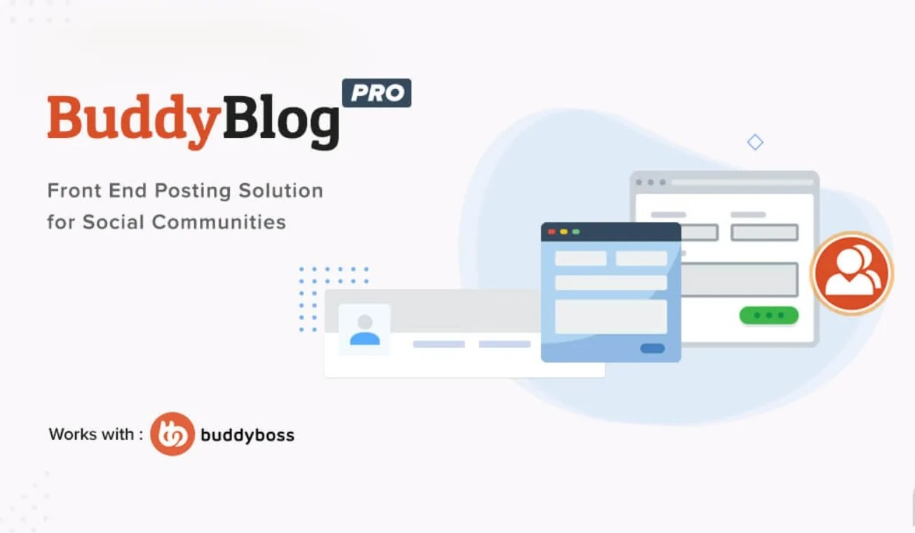 You are currently viewing BuddyBlog Pro 1.1.4 – Front End Posting For BuddyPress And BuddyBoss