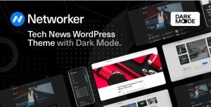 Read more about the article Networker 1.1.2 NULLED – Tech News WordPress Theme