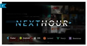 Read more about the article Next Hour 4.0 Nulled – Movie Tv Show & Video Subscription Portal Cms Web