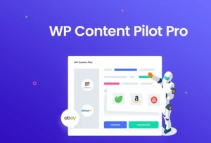 Read more about the article WP Content Pilot Pro 1.1.7 NULLED – WordPress Autoblogging & Affiliate Marketing Plugin