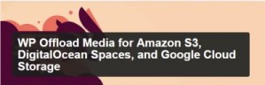 Read more about the article WP Offload Media 2.5.6 NULLED – WordPress Plugin