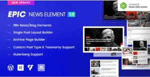 Read more about the article Epic News Elements 2.3.3 Nulled – News Magazine Blog Element & Blog Add Ons for Elementor & WPBakery Page Builder