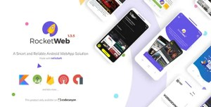 Read more about the article RocketWeb 1.4.0 – Configurable Android WebView App Template