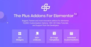 Read more about the article The Plus 5.0.1 NULLED – Addon for Elementor Page Builder