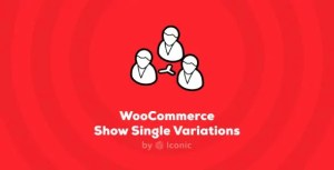 Read more about the article IconicWP Show Single Variations Premium 1.1.21 NULLED
