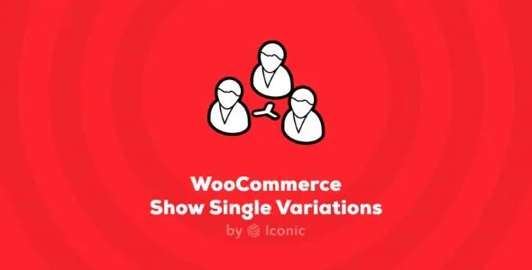 You are currently viewing IconicWP Show Single Variations Premium 1.2.1 NULLED