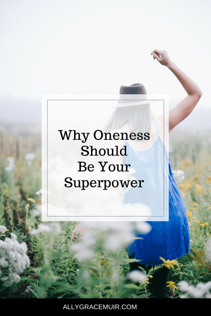 Why Oneness Should Be Your Superpower