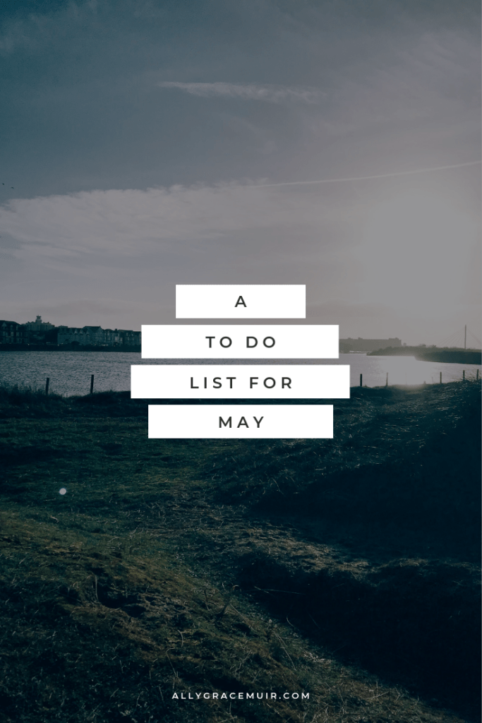 A To Do List For May
