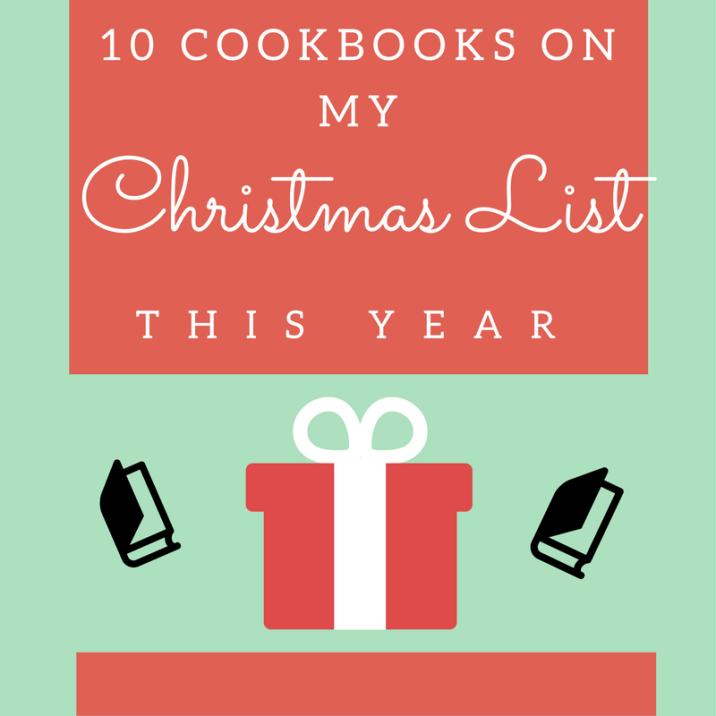 10 Cookbooks on my Christmas List This Year