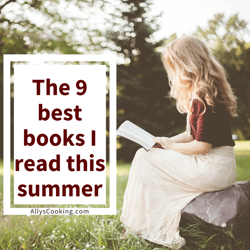 The 9 Best Books I Read This Summer