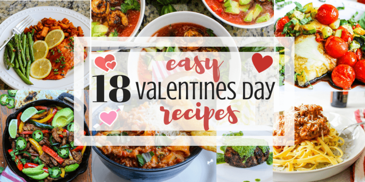 18 Easy Impressive Valentines Day Recipes Everyone Will Love