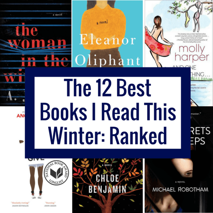 The 12 Best Books I Read This Winter, Ranked