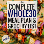 The Complete Whole30 Meal Plan & Grocery List: Week 3
