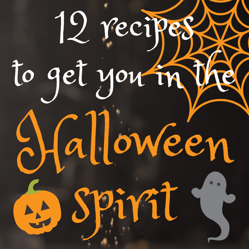 12 RECIPES to get you in the halloween spirit