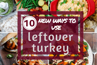 10 new ways to use leftover turkey