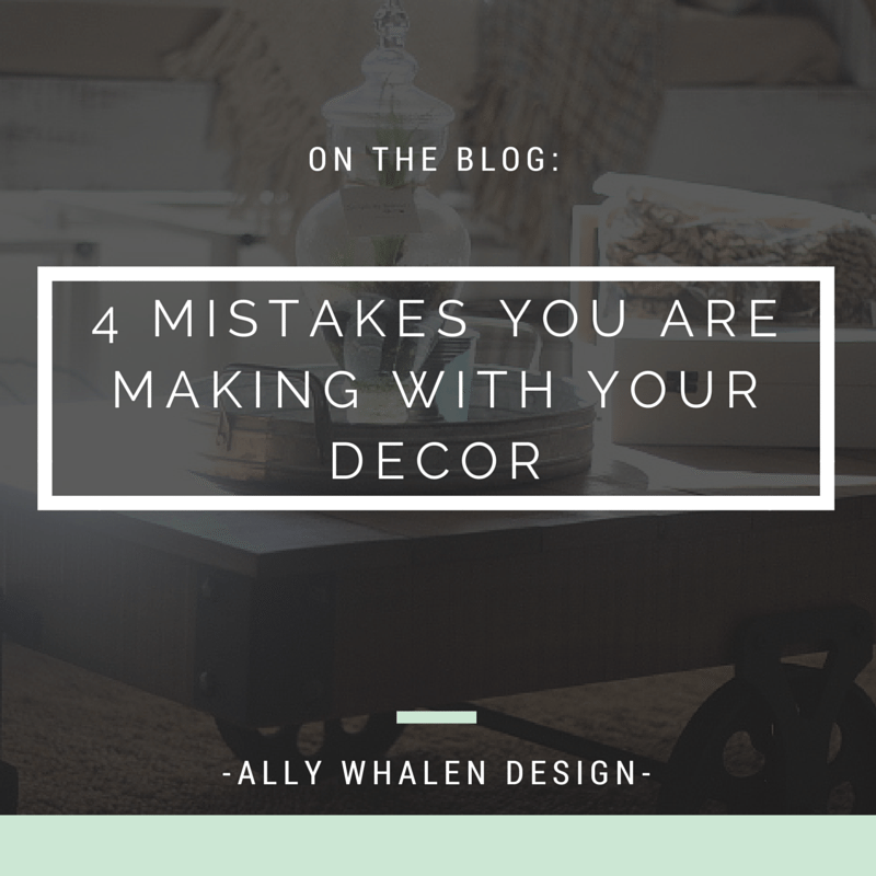 4 Decor Mistakes