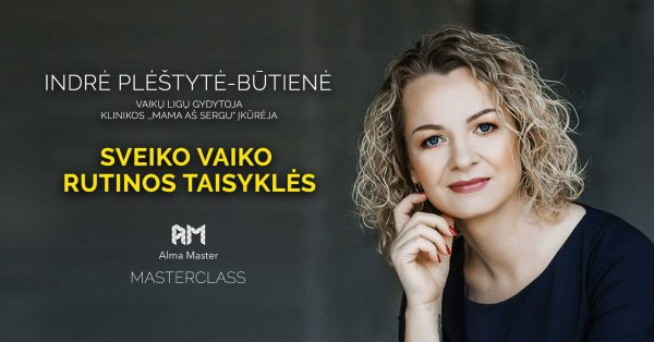 Indre-Plestyte-Butiene_Sveiko-vaiko-rutina_Alma-Master
