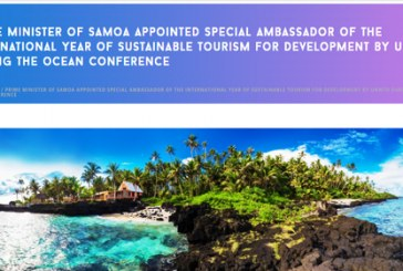 Prime Minister of Samoa appointed Special Ambassador of the International Year of Sustainable Tourism for Development by UNWTO during the Ocean Conference