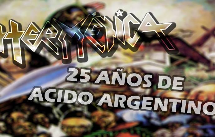 """25 AÑOS DE """"ACIDO ARGENTINO"""""""