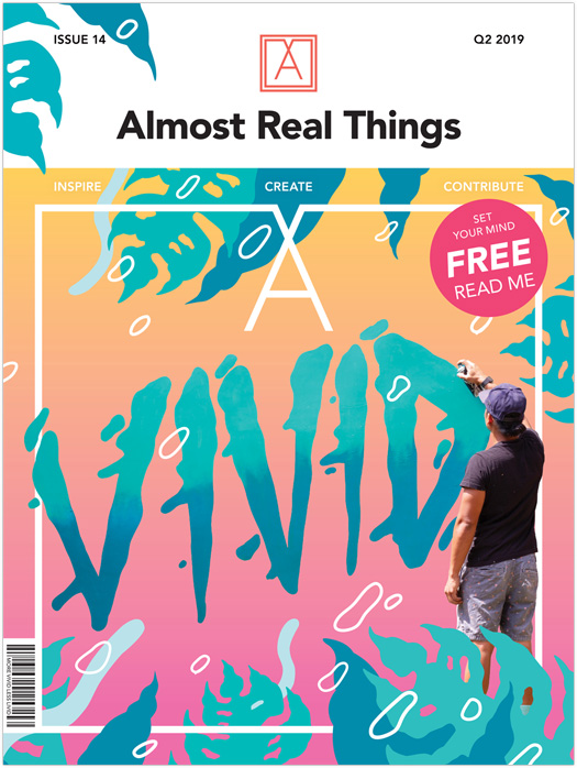 "Almost Real Things Issue 14 ""VIVID"" Cover"