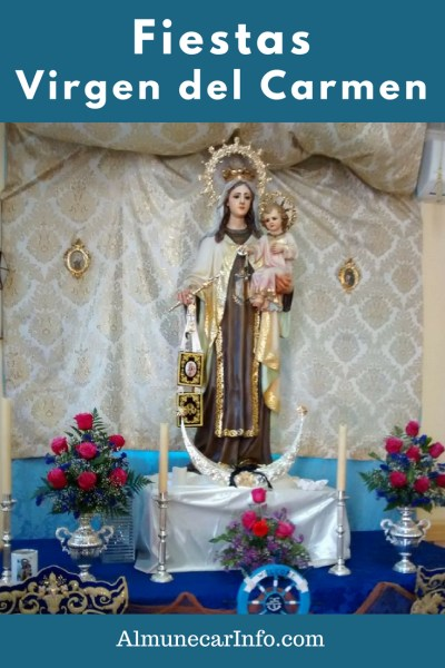 Fiesta Virgen del Carmen 2018 Patrona de Los Marinos Almunecar. On July 16, the day of the Virgen del Carmen is celebrated in Almuñécar. The Virgin is the patron saint of the neighborhood of Los Marinos who, proudly walk their patron saint through San Cristobal.   Where they dance and embark her to the Peñón del Santo where fireworks are displayed. Read more on Almunecarinfo.com