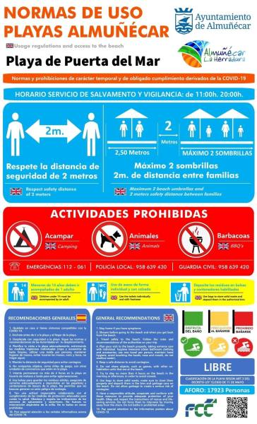 Rules for the Use of Beaches of Almuñécar - La Herradura (Facilitate the work of law enforcement and surveillance). - Rescue and Surveillance Service from 11:00 to 20:00 p.m. June 19 to September 11 - Respect the safety distance. - Respect the distance of 2 meters apart and a maximum of 2 umbrellas. - Banned: Camping, domestic animals and barbecues. - Banned: canpoy, tents, or similar.