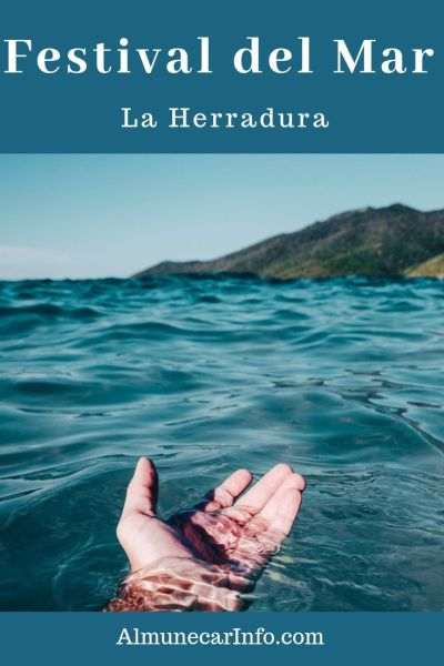 Festival del Mar (Festival of the sea) La Herradura! Celebrate the sea, learn about the environment, socialize, enjoy activities, eat food, and have fun. Read more on Almunecarinfo.com