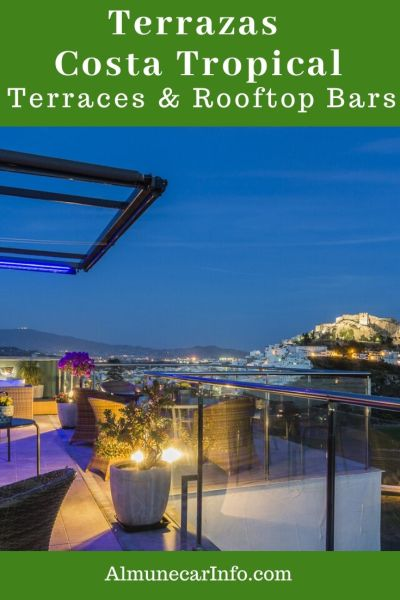 Terrace restaurants and bars with breathtaking views from a rooftop bar, by the sea or tucked away in the old town. These are some of our favorite Terrazas de la Costa Tropical. - Read more on https://almunecarinfo.com/terrace-restaurants-sky-bar-rooftop-almunecar/