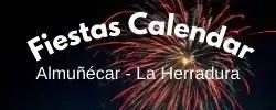 La Herradura & Almunecar fiestas calendar.