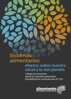 Soberanía Alimentaria ha publicado una guía para incorporar la alimentación en el currículum escolar
