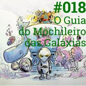 #018 O Guia do Mochileiro