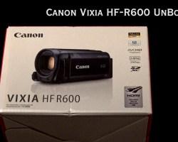 Canon Vixia HF-R600 Unboxing