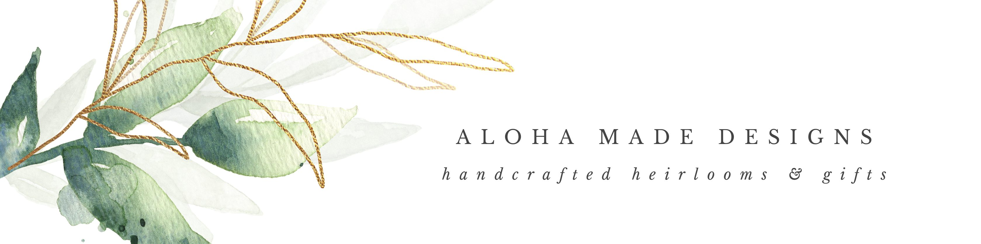 Aloha Made Designs