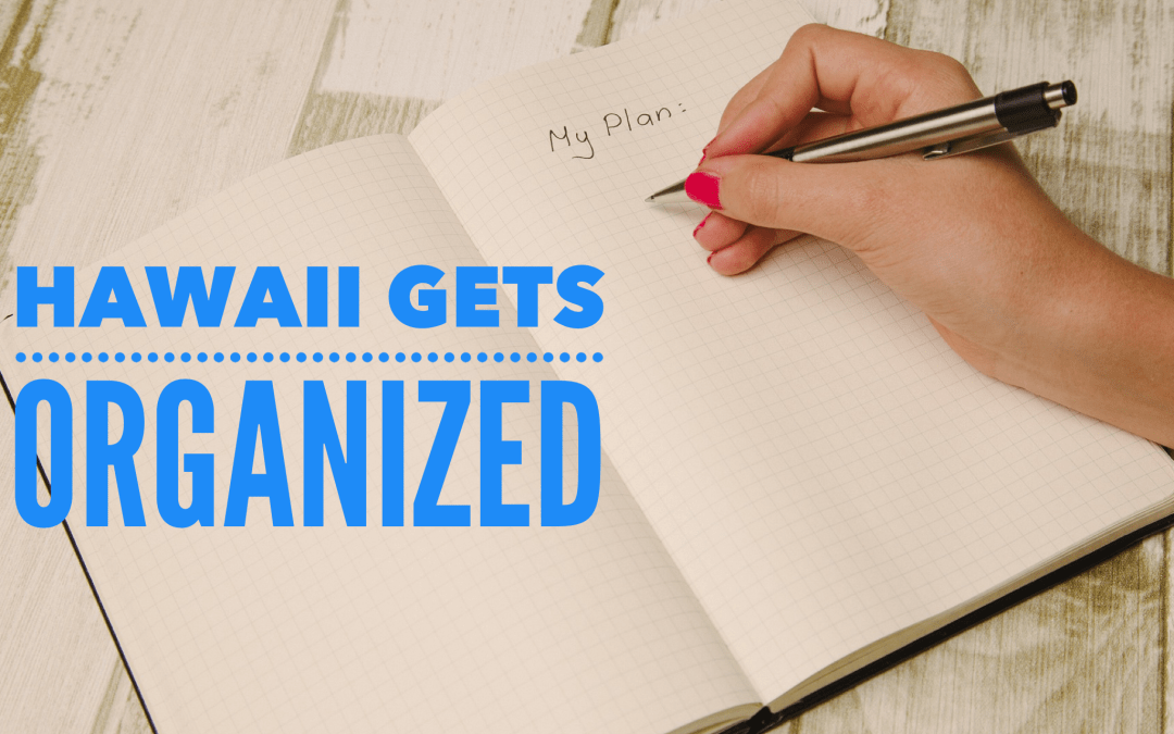 Hawaii Gets Organized Facebook Group