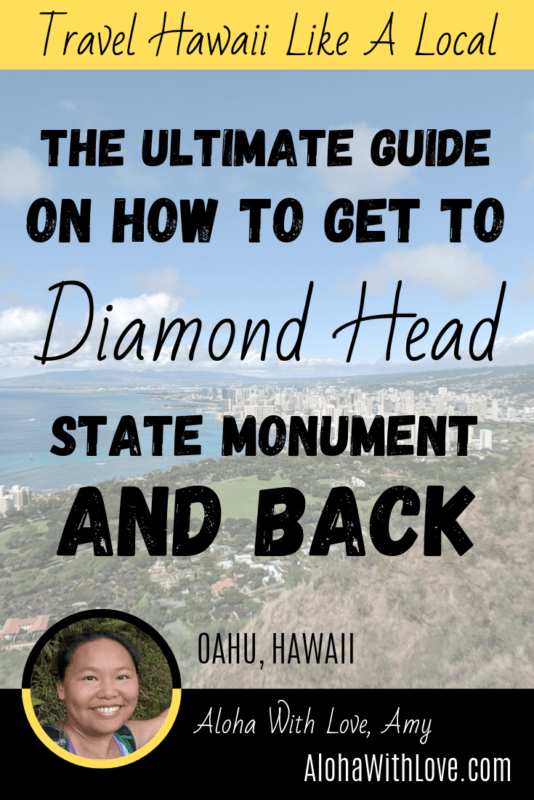 How To Get To Diamond Head And Back – The Ultimate Diamond Head Guide